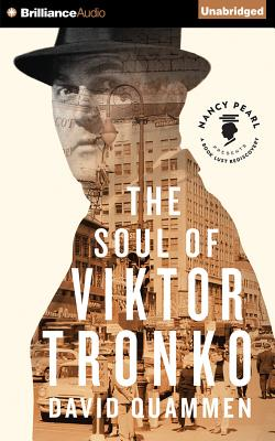 The Soul of Viktor Tronko - Naramore, Mikael (Read by), and Quammen, David