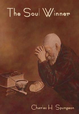The Soul Winner - Spurgeon, Charles Haddon