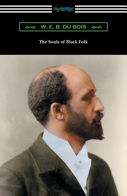 The Souls of Black Folk - Du Bois, W E B, PH.D., and Redding, Saunders (Introduction by)