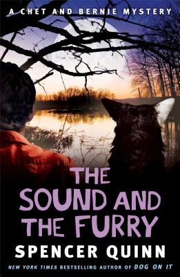 The Sound and the Furry: A Chet and Bernie Mystery - Quinn, Spencer