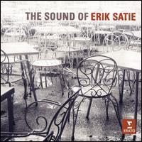 The Sound of Erik Satie - Aldo Ciccolini (piano); Alexandre Tharaud (piano); Anne Queffélec (piano); Catherine Collard (piano); Ensemble Ars Nova;...
