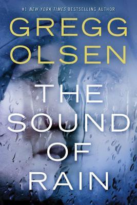 The Sound of Rain - Olsen, Gregg