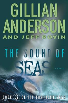 The Sound of Seas - Anderson, Gillian, and Rovin, Jeff