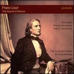 The Sound of Weimar: Franz Liszt - Die Orchesterwerke im Originalklang