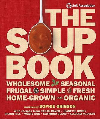 The Soup Book - Grigson, Sophie (Editor-in-chief), and DK