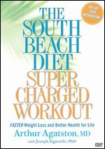 The South Beach Diet Super Charged Workout -