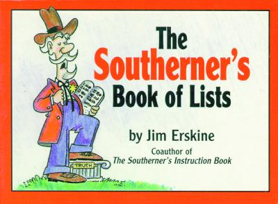 The southerner's book of lists - Erskine, Jim