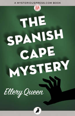 The Spanish Cape Mystery - Queen, Ellery