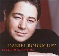 The Spirit of America - Daniel Rodriguez