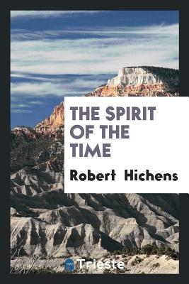 The Spirit of the Time - Hichens, Robert