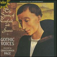 The Spirits of England and France, Vol. 3: Binchois & His Contemporaries - Gothic Voices; Christopher Page (conductor)