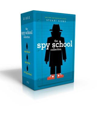 The Spy School Collection: Spy School; Spy Camp; Evil Spy School - Gibbs, Stuart