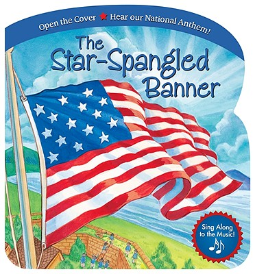 The Star-Spangled Banner - Key, Francis Scott