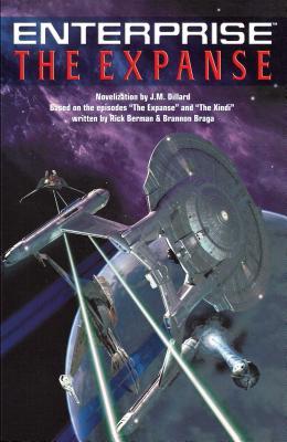 The Star Trek: Enterprise: The Expanse - Dillard, J M