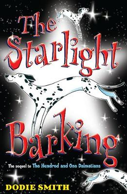 The Starlight Barking - Smith, Dodie