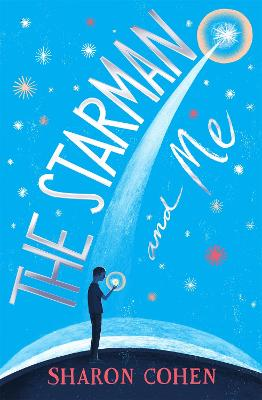 The Starman and Me - Cohen, Sharon