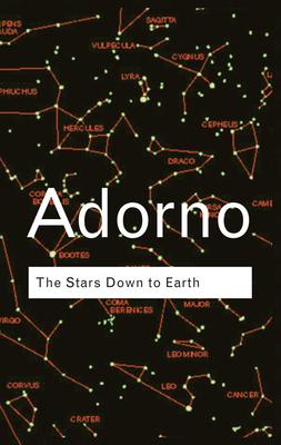 The Stars Down to Earth - Adorno, Theodor