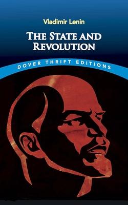The State and Revolution - Lenin, Vladimir Ilyich