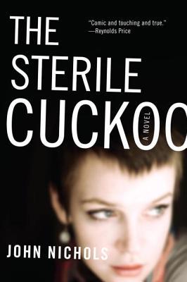 The Sterile Cuckoo - Nichols, John