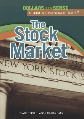 The Stock Market - North, Charles, and Caes, Charles J
