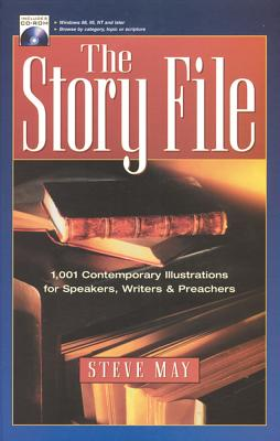 The Story File: 1001 Contemporary Illustrations - May, Steve