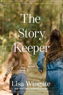 The Story Keeper - Wingate, Lisa