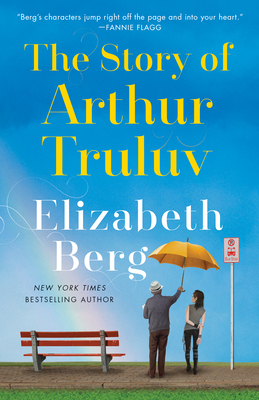 The Story of Arthur Truluv - Berg, Elizabeth