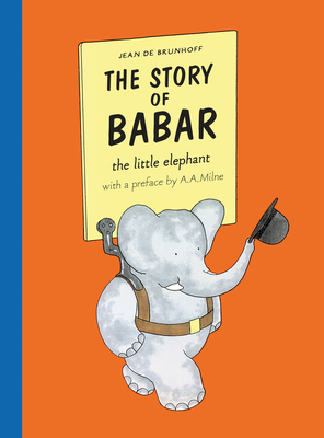 The Story of Babar - Brunhoff, Jean de