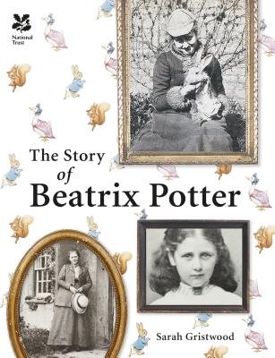 The Story of Beatrix Potter - Gristwood, Sarah