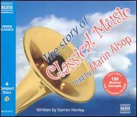 The Story of Classical Music - Marin Alsop / Darren Henley