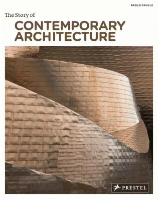 The Story of Contemporary Architecture - Favole, Paolo