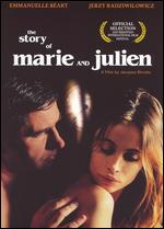 The Story of Marie and Julien - Jacques Rivette