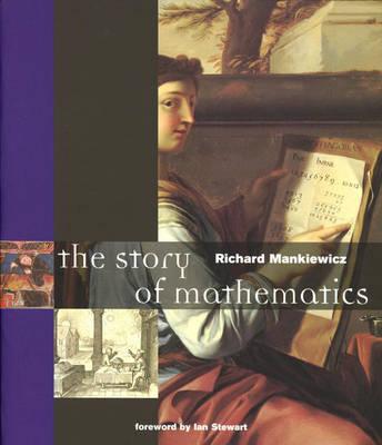The Story of Mathematics - Manklewicz, Richard