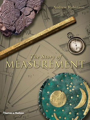 The Story of Measurement - Robinson, Andrew