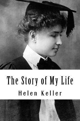 The Story of My Life - Keller, Helen