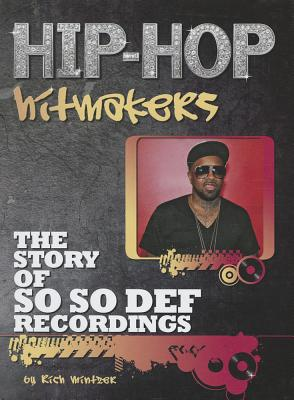 The Story of So So Def Recordings - Mintzer, Richard