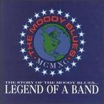 The Story of the Moody Blues... Legend of a Band - The Moody Blues