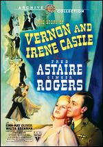 The Story of Vernon and Irene Castle - H.C. Potter