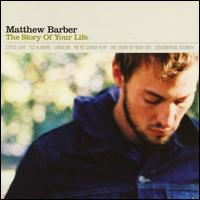 The Story of Your Life - Mathew Barber