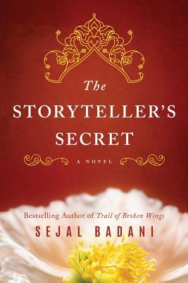The Storyteller's Secret - Badani, Sejal