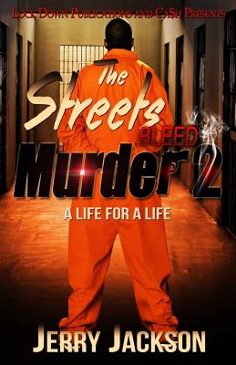 The Streets Bleed Murder 2: Life for a Life - Jackson, Jerry