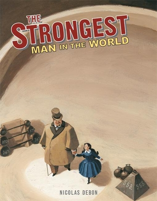 The Strongest Man in the World: Luis Cyr -