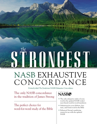 The Strongest NASB Exhaustive Concordance - Strong, James, and Thomas, Robert L (Editor)