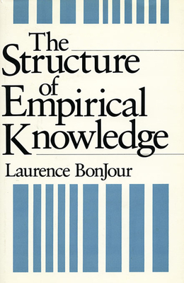 The Structure of Empirical Knowledge - Bonjour, Laurence