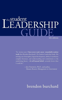 The Student Leadership Guide - Burchard, Brendon