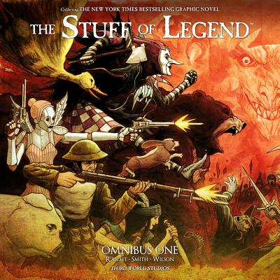 The Stuff of Legend: Omnibus One - Raicht, Mike, and Smith, Brian, and Wilson III, Charles Paul (Illustrator)