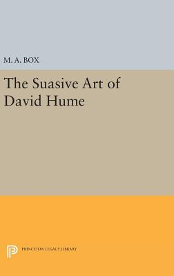 The Suasive Art of David Hume - Box, M.A.