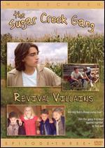 The Sugar Creek Gang: Revival Villians