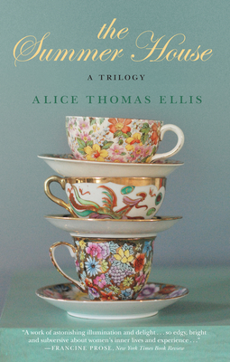 The Summer House: A Trilogy - Ellis, Alice Thomas
