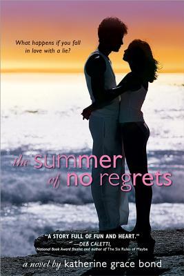 The Summer of No Regrets - Bond, Katherine Grace
